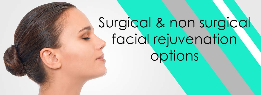 Surgical and non surgical facial rejuvenation options
